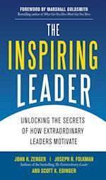 Inspiring Leader: Unlocking the Secrets of How Extraordinary Leaders Motivate