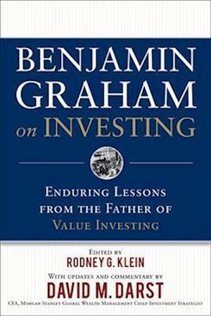 Bog hardback Benjamin Graham on Investing: Enduring Lessons from the Father of Value Investing af David M Darst Benjamin Graham Rodney G Klein