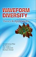 Waveform Diversity: Theory & Applications (Electronics)