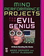 Mind Performance Projects for the Evil Genius (Evil Genius)