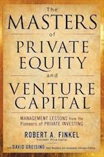 The Masters of Private Equity and Venture Capital (Professional Finance Investment)