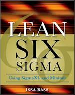 Lean Six Sigma Using SigmaXL and Minitab