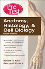 Anatomy, Histology, & Cell Biology: PreTest Self-Assessment & Review, Fourth Edition (Pretest)