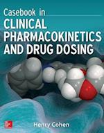 Casebook in Clinical Pharmcokinetics and Drug Dosing af Henry Cohen
