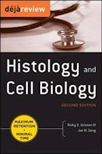 Deja Review Histology & Cell Biology, Second Edition (Deja Review)