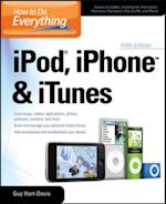 How to Do Everything iPod, iPhone & iTunes, Fifth Edition (How to Do Everything)