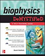 Biophysics DeMYSTiFied (Demystified)