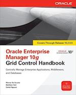 Oracle Enterprise Manager 10g Grid Control Handbook