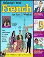 Make Over Your French in Just 3 Weeks!