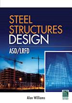 Steel Structures Design: ASD/LRFD af Alan Williams