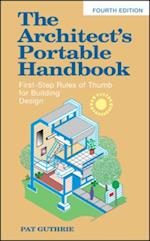 Architect's Portable Handbook: First-Step Rules of Thumb for Building Design 4/e