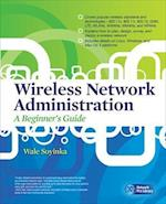 Wireless Network Administration (Network Pro Library)
