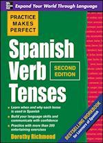 Practice Makes Perfect Spanish Verb Tenses 2/E (ENHANCED EBOOK) (Practice Makes Perfect Series)