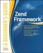 Zend Framework, A Beginner's Guide (Beginner's Guide)