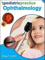 Pediatric Practice Ophthalmology (Pediatric Practice)