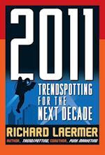 2011: Trendspotting for the Next Decade
