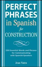 Perfect Phrases in Spanish for Construction (Perfect Phrases Series)