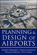 Planning and Design of Airports, Fifth Edition