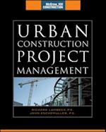 Urban Construction Project Management (McGraw-Hill Construction Series) (Construction Series)