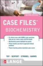 Case Files Biochemistry, Second Edition (LANGE Case Files)
