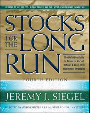 Stocks for the Long Run 4th Edition af Jeremy J Siegel