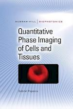 Quantitative Phase Imaging of Cells and Tissues (Electronics)