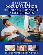 Effective Documentation for Physical Therapy Professionals (Physical Therapy)
