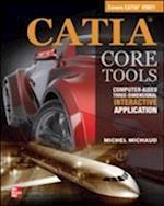 CATIA Core Tools: Computer Aided Three-Dimensional Interactive Application (Mechanical Engineering)