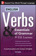 English Verbs & Essentials of Grammar for ESL Learners (Verbs and Essentials of Grammar Series)