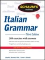 Schaum's Outline of Italian Grammar, Third Edition (Schaum's Outline Series)