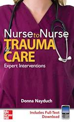 Nurse to Nurse Trauma Care (Nurse to Nurse)