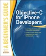 Objective-C for iPhone Developers, A Beginner's Guide (Beginner's Guide)