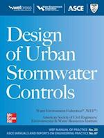 Design of Urban Stormwater Controls, MOP 23 (Water Resources and Environmental Engineering Series)