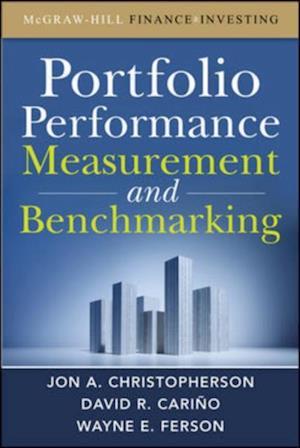 Portfolio Performance Measurement and Benchmarking af Jon A Christopherson