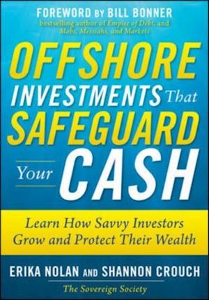 Offshore Investments that Safeguard Your Cash: Learn How Savvy Investors Grow and Protect Their Wealth af Shannon Crouch