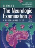 DeMyers NEUROLOGIC EXAMINATION 6/E KiwiTech (APP) af Jose, Paul Biller, Gregory