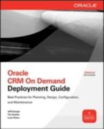 Oracle CRM On Demand Deployment Guide (Oracle Press)