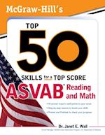 McGraw-Hill's Top 50 Skills For A Top Score: ASVAB Reading and Math (McGraw-Hill's Top 50 Skills)