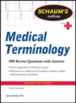 Schaum's Outline of Medical Terminology af James Keogh