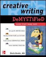 Creative Writing DeMYSTiFied (Demystified)