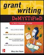 Grant Writing DeMYSTiFied (Demystified)