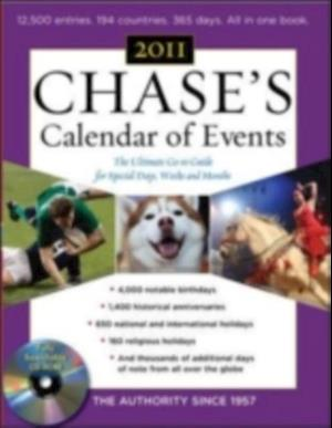 Chase's Calendar of Events 2011 Edition af Editors of Chase's Calendar of Events