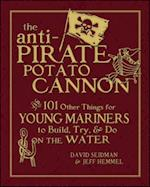 Anti-Pirate Potato Cannon