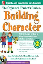 Organized Teacher's Guide to Building Character, af Kimberly, Steve, Becker