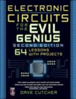 Electronic Circuits for the Evil Genius 2/E (Evil Genius)