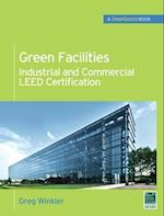 Green Facilities: Industrial and Commercial LEED Certification (GreenSource) (PL Custom Scoring Survey)