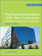 Engineering Guide to LEED-New Construction: Sustainable Construction for Engineers (GreenSource) (Greensource)
