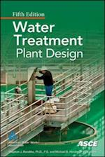 Water Treatment Plant Design, Fifth Edition af American Water Works Association