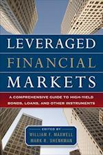 Leveraged Financial Markets: A Comprehensive Guide to Loans, Bonds, and Other High-Yield Instruments af Mark Shenkman, William Maxwell