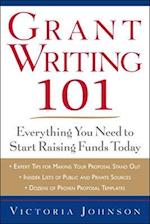 Grant Writing 101: Everything You Need to Start Raising Funds Today (Business Skills and Development)